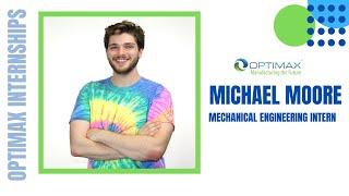 Michael- Mechanical Engineering Intern