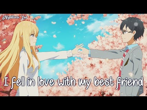 Nightcore - Best Friend