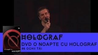 Смотреть клип Holograf - Ochii Tai
