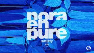 Nora En Pure - Satisfy (Mart Radio Edit)