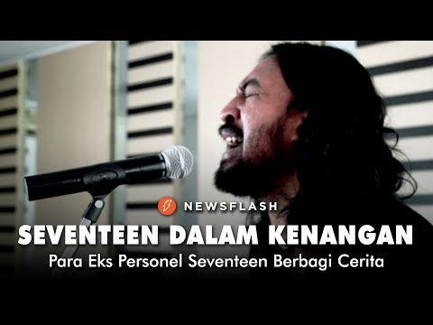 Seventeen dalam Kenangan Para Eks Personel Seventeen | Newsflash