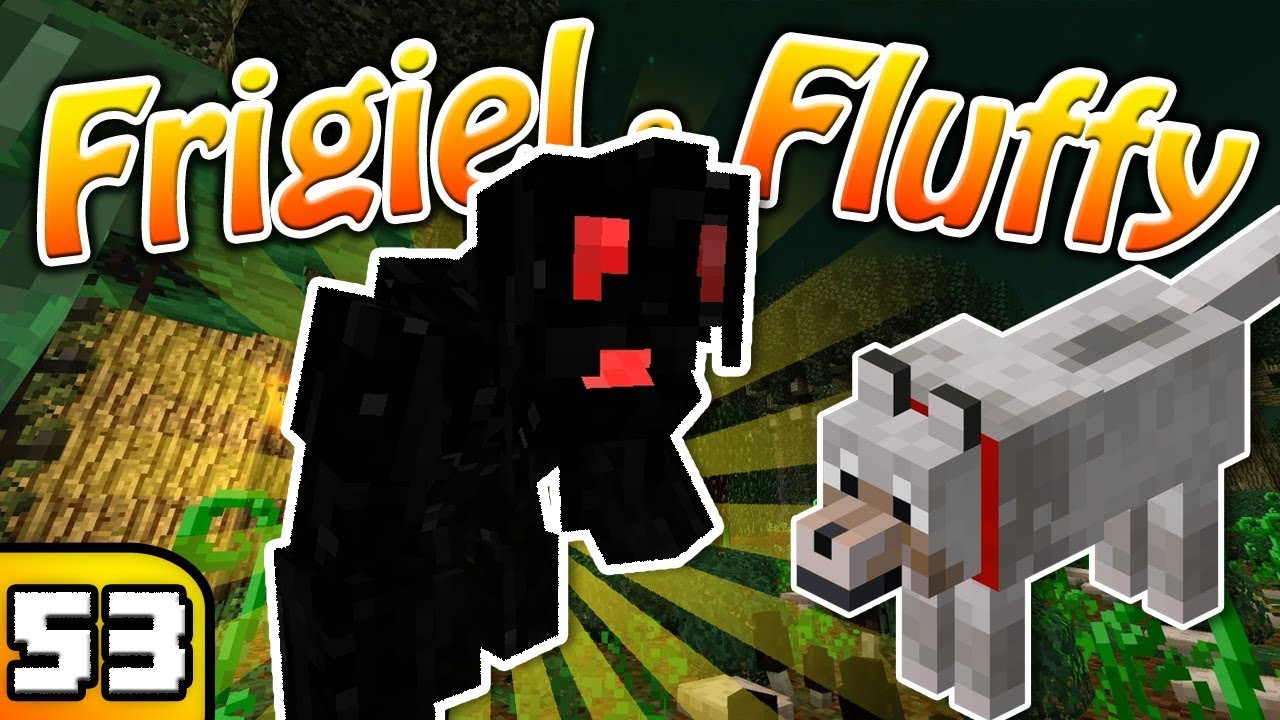 Frigiel Fluffy La Dimension Perdue Minecraft S6 Ep 53