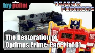 Restoring a Vintage Transformers Optimus Prime part 1/3 - Toy Polloi