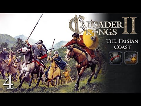 Crusader Kings 2: The Frisian Coast Part 4 - Joining Our Ally