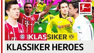 Bayern vs Dortmund - The Greatest Klassiker Heroes