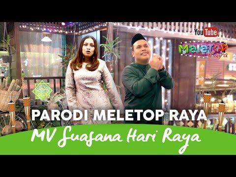 MV Suasana Hari Raya Anuar Zain & Elina   Parodi MeleTOP Raya   Jihan Muse & Syuk