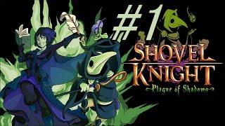 #1【実況】Shovel Knight: Plague of Shadows【横スクロール爆弾アクション!】