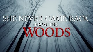 My Classmate Never Came Back From The Woods | NO SLEEP | Darkness Prevails