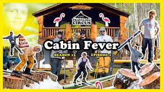 LINE Traveling Circus 13.1  Cabin Fever