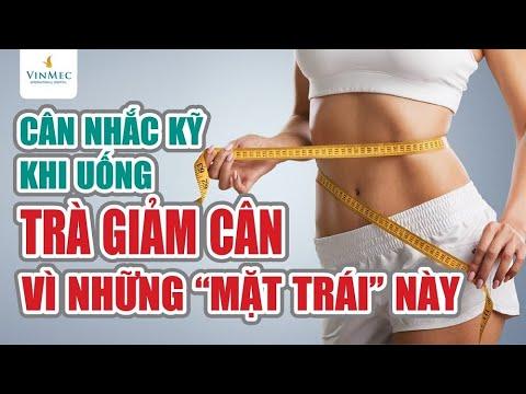 Cân nhắc kỹ khi uống trà giảm cân vì các mặt trái này| BS Nguyễn Khoa Bình, BV Vinmec Nha Trang