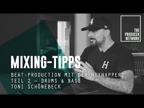 Mixing-Tipp - Beat-Production (2/2) - Hitnapperz | The Producer Network