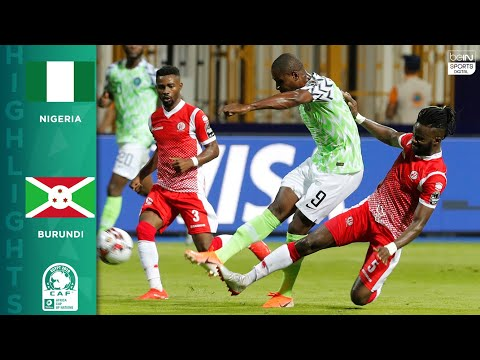 HIGHLIGHTS: Nigeria Vs. Burundi