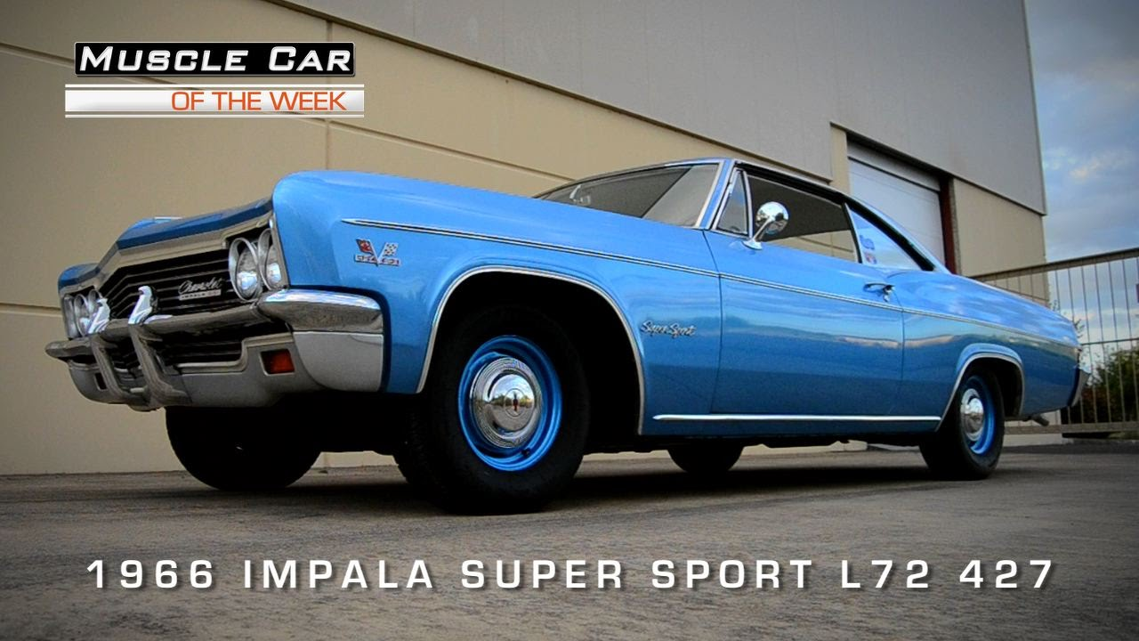 Muscle Car Of The Week Video #67: 1966 Chevrolet Impala Super Sport 427 4-Speed L72 - YouTube