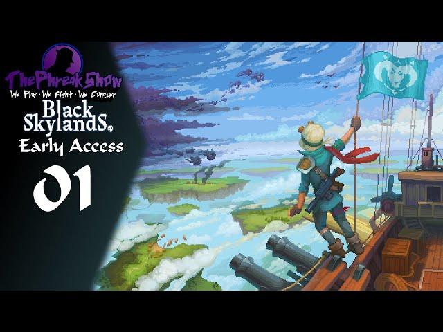 Let's Play Black Skylands - (Early Access) - Part 1 - Talk About A Tonal Shift!