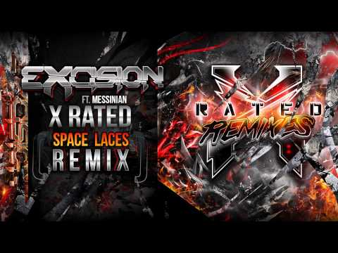 Excision  X Rated Space Laces Remix  X Rated Remixes