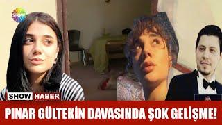 Pınar Gültekin davasında şok gelişme!