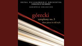 """Symphony No. 3, Op. 36, """"Symphony of Sorrowful Songs"""": I. Lento - sostenuto tranquillo ma cantabile"""