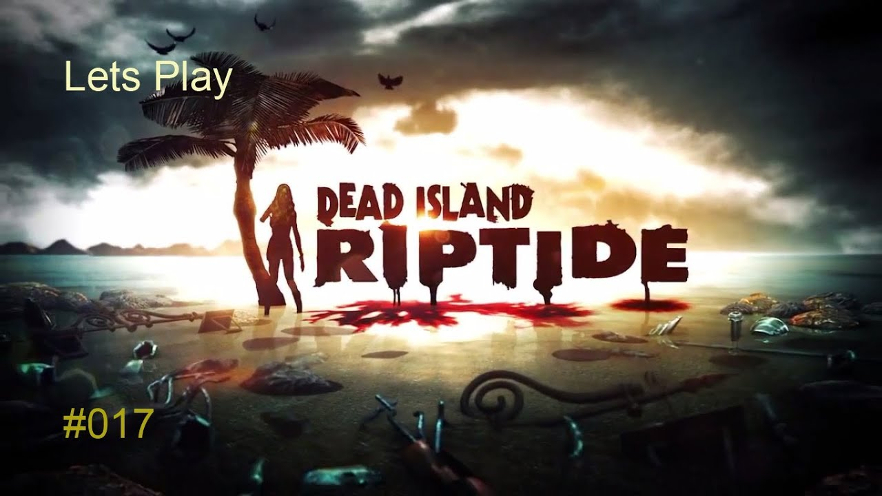 Lets play dead island riptide co op part 17 wiedervereint german lets play dead island riptide co op part 17 wiedervereint germanblindfull hdps3 voltagebd Choice Image