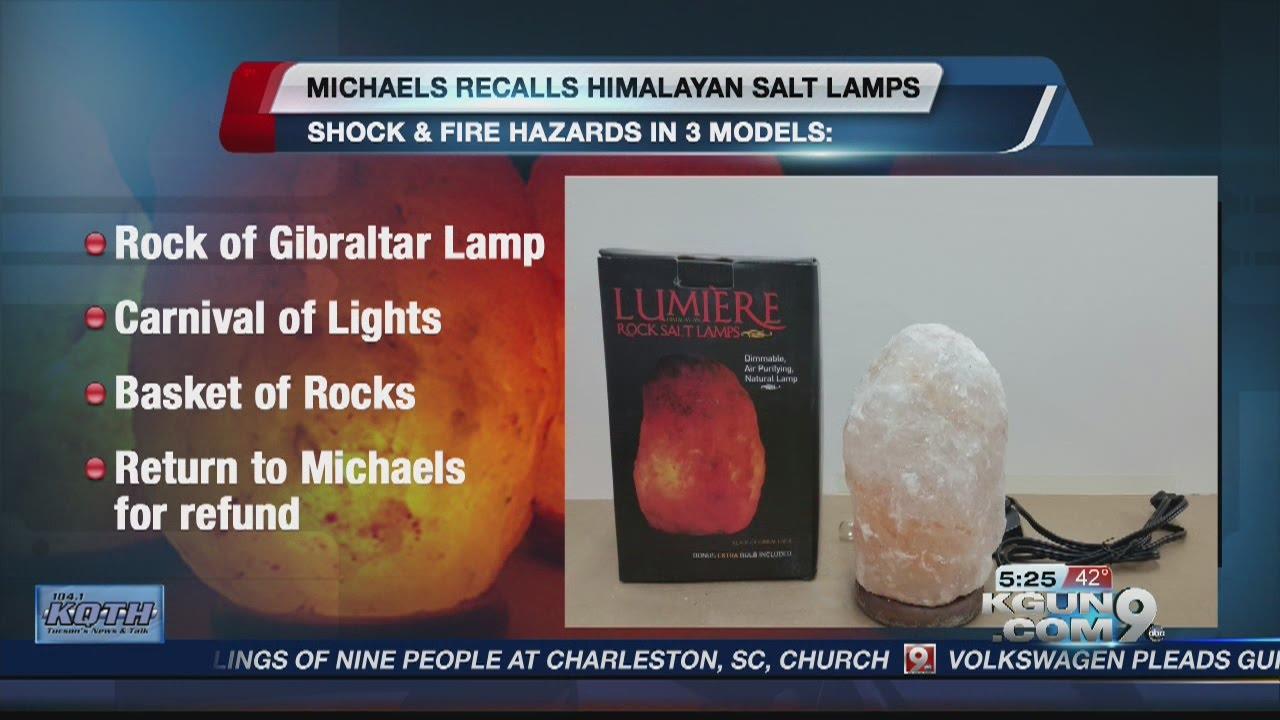 Michael's issues salt lamp recall - YouTube