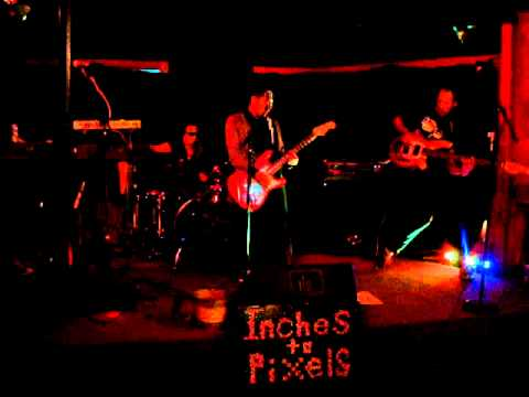Inches To Pixels - The Frontier Bar - Austin Texas - 1/22/12
