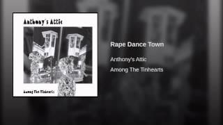 Rape Dance Town