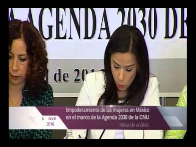 Segunda parte. Mesa de análisis sobre el empoderamiento de las mujeres en México