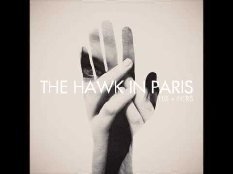 The Hawk In Paris - The New Hello (Hers)