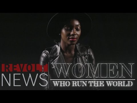 REVOLT Presents: Women Run The World