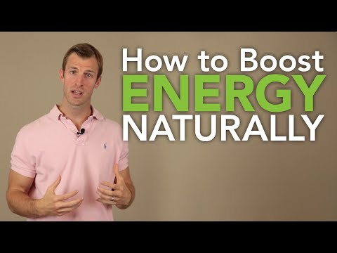 How to Boost Energy Naturally - The 5 Best Natural Energy Bo