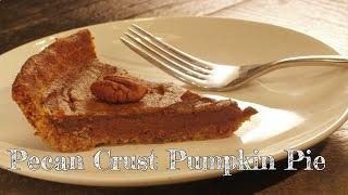 Pecan Crust Pumpkin Pie - Robbies Recipes