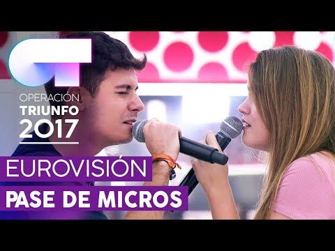 TU CANCIÓN - Alfred y Amaia | Primer pase de micros para la GALA EUROVISIÓN | OT 2017