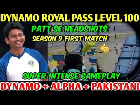 DYNAMO GAMING ROYAL PASS LEVEL 100 SEASON 9, DYNAMO With Random Pakistani & ALPHA PUBG MOBILE
