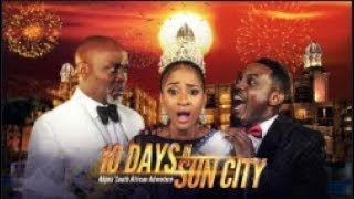 10 Days in Sun City - Latest 2018 Nigerian Nollywood Drama Movie (20 min preview)