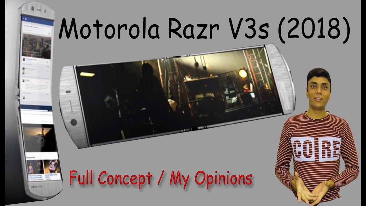 Motorola Razr V3s 2018 Full Concept My Opinions Youtube