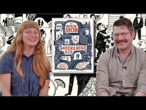 THE WHIZ MOB AND THE GRENADINE KID | With Colin Meloy and Carson Ellis