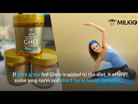 Ghee clarified butter benefits: wholesome nutrition