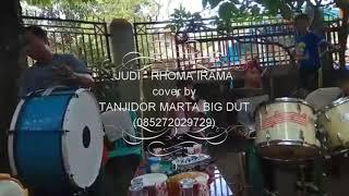 JuUDI (RHOMA IRAMA) Cover by Tanjidor MARTA BIG DUT 2018
