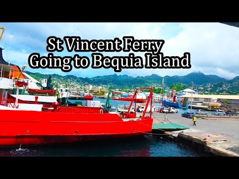 (4K) St Vincent Ferry and Taxi to Bequia Island of the Grenadines - Sept 2017