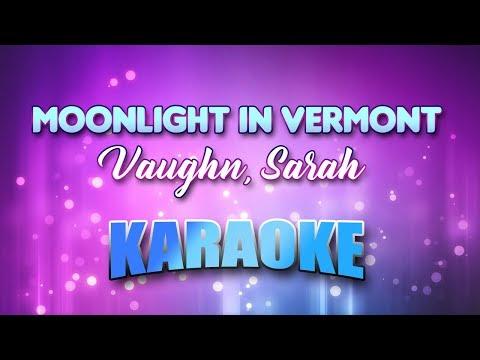 Vaughn, Sarah - Moonlight In Vermont (Karaoke & Lyrics)