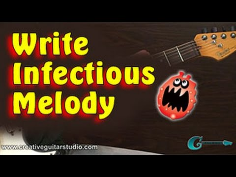 SONGWRITING: Write an Infectious Melody