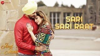 Sari Sari Raat | Jind Jaan | Rajvir Jawanda & Sara Sharmaa | Gurmeet Singh | Mannat Noor