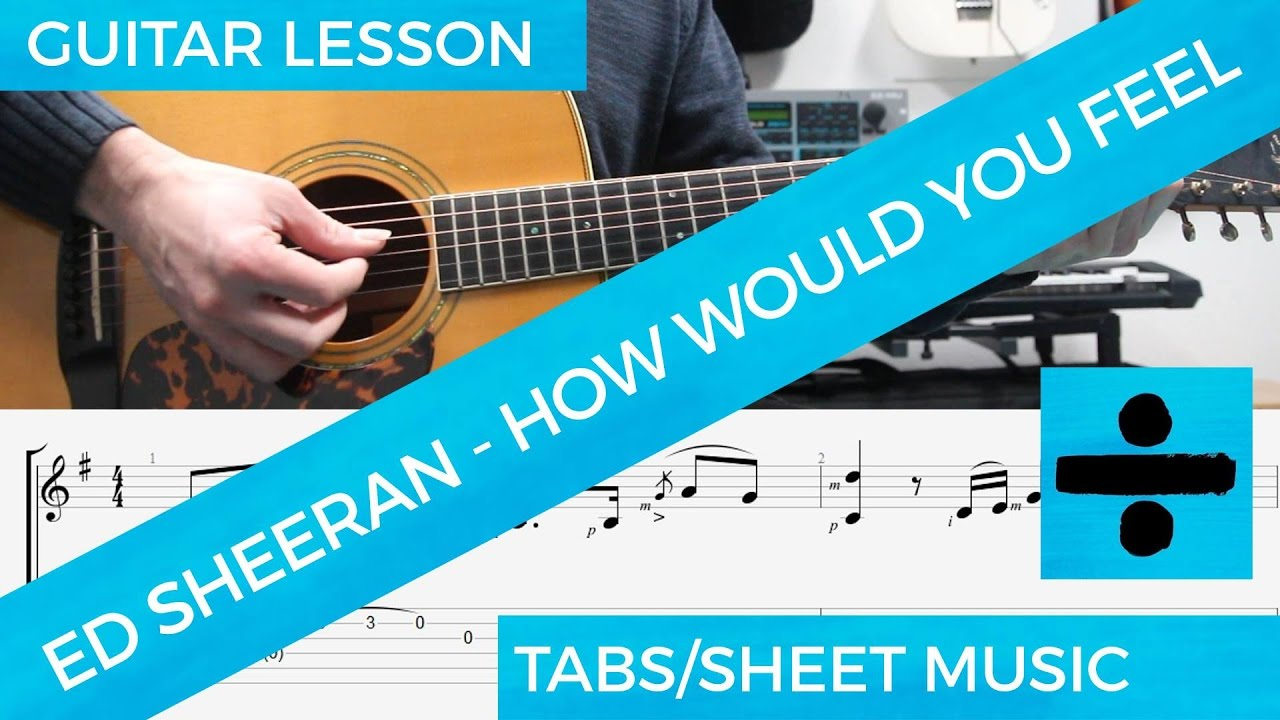 How Would You Feel, Guitar Lesson, TAB