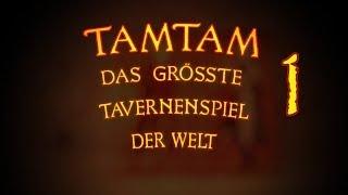TamTam - das größte Tavernenspiel der Welt