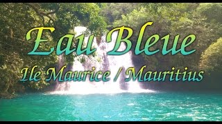 Eau Bleue Waterfall - Ile Maurice/Mauritius - Indian Ocean