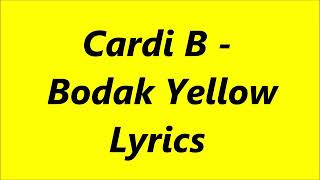 Bodak Yellow Lyrics : Cardi B