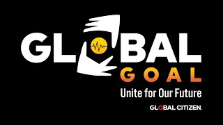 Global Goal: Unite for Our Future | The Summit