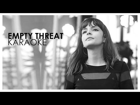 CHVRCHES Empty Threat - Karaoke