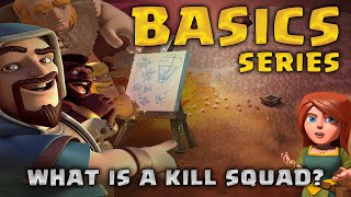 Whats a Kill Squad | Basics Guide | Clash of Clans