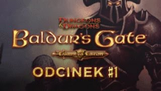 Zagrajmy w Baldur's Gate: Enhanced Edition #1 [let's play,gameplay,pl]