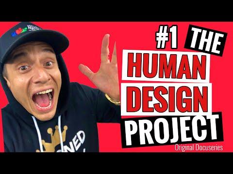 The Human Design Project Episode #1 (Original Docuseries)